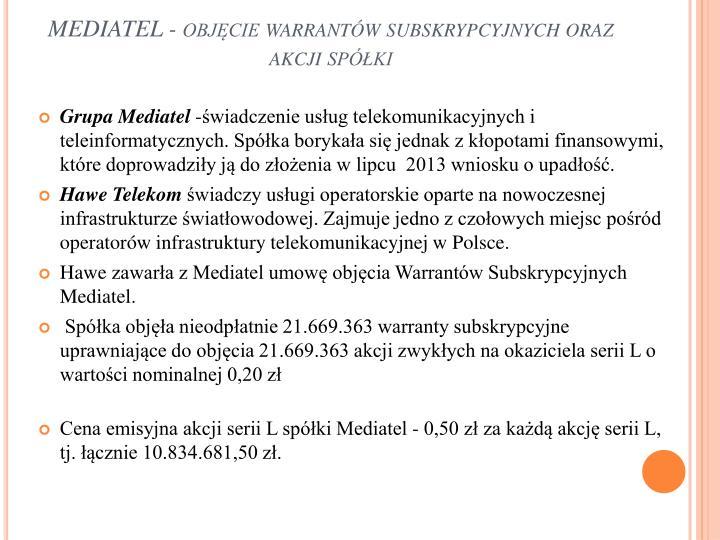 MEDIATEL - objęcie warrantów subskrypcyjnych oraz akcji spółki
