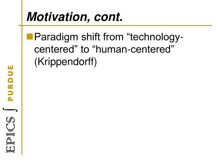 Motivation, cont.