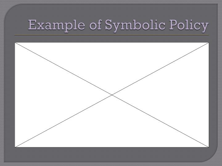 Example of Symbolic Policy