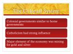 the colonial system
