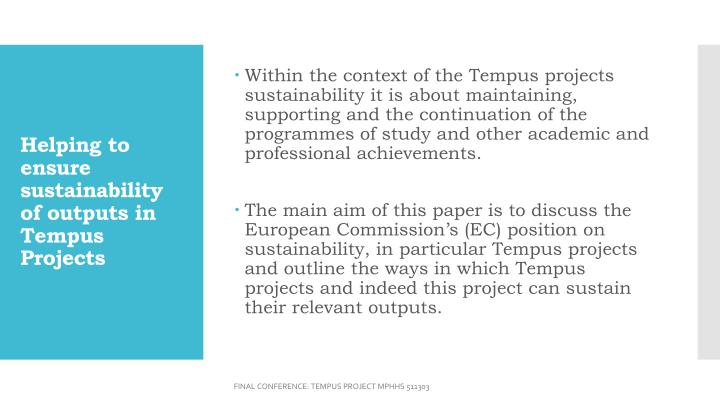 Helping to ensure sustainability of outputs in tempus projects1