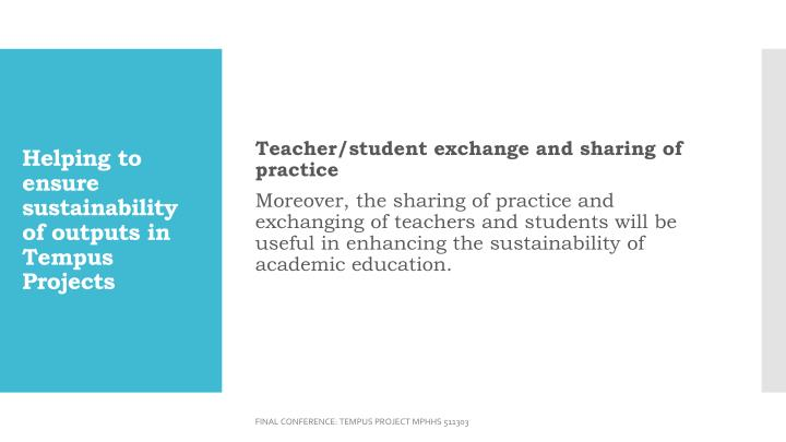 Teacher/student exchange and sharing of practice