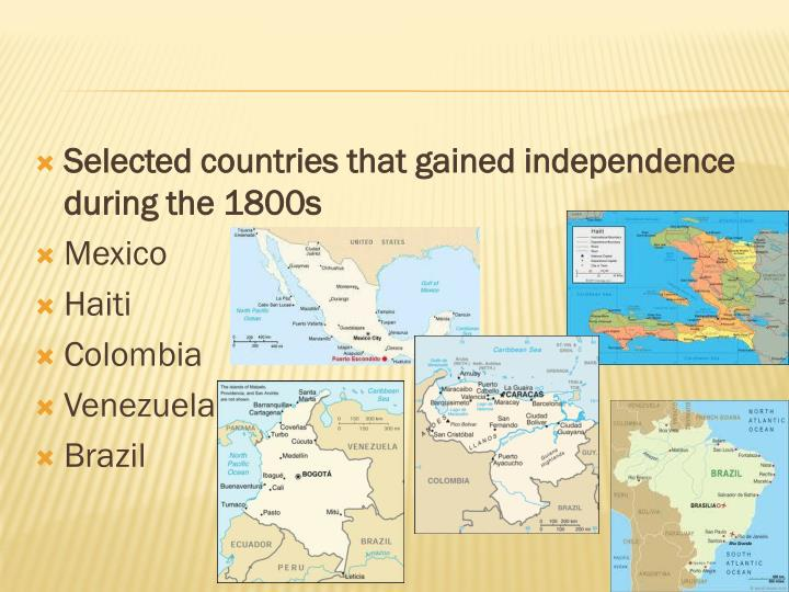 Selected countries that gained independence during the 1800s