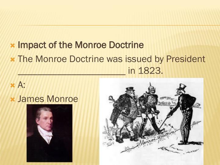 Impact of the Monroe Doctrine