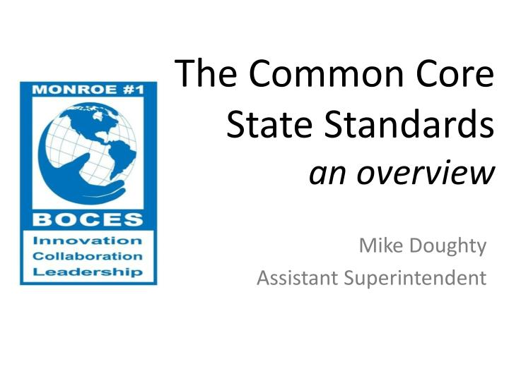 the common core state standards an overview n.