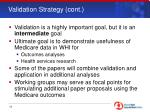 validation strategy cont