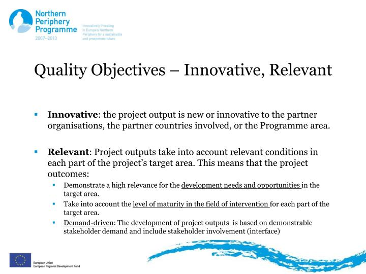 Quality Objectives – Innovative, Relevant