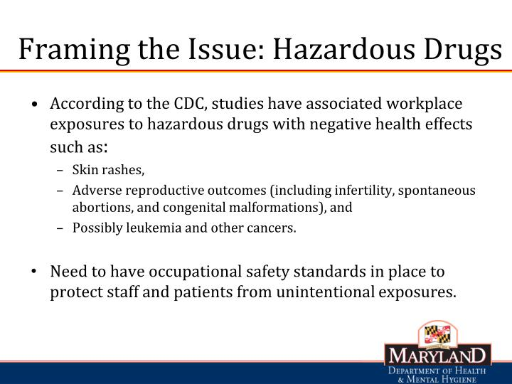 Framing the Issue: Hazardous Drugs