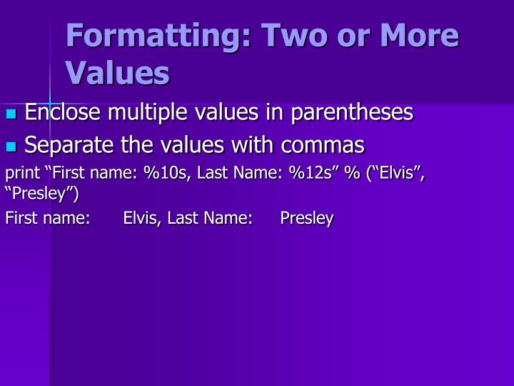 Formatting: Two or More Values