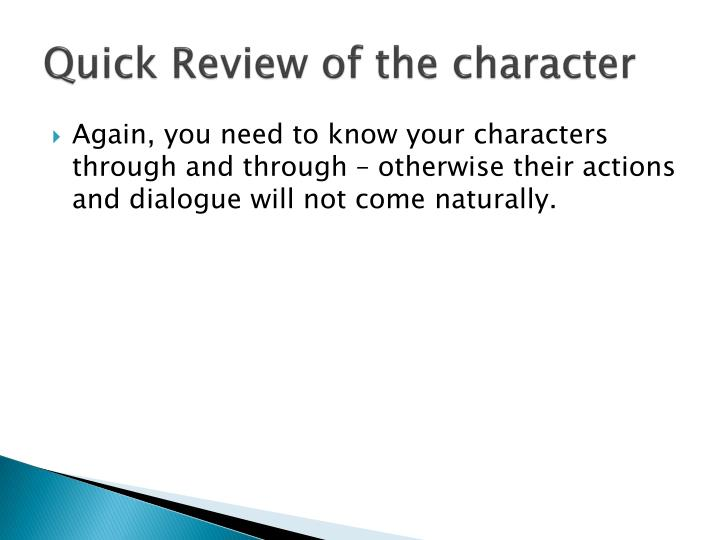 Quick review of the character