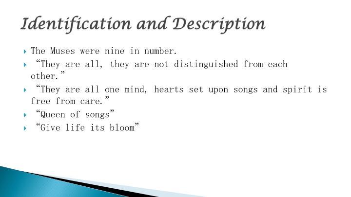 Identification and Description