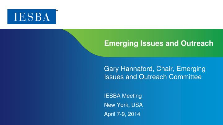 emerging issues and outreach n.