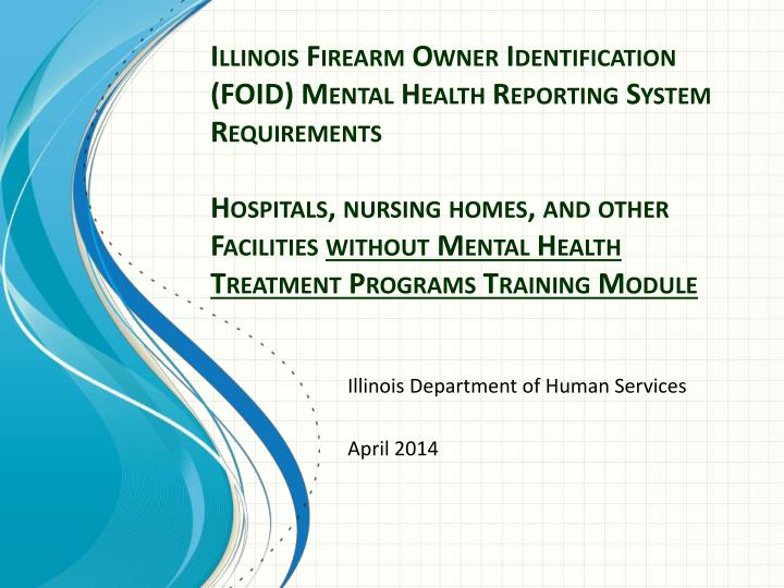 illinois department of human services april 2014 n.
