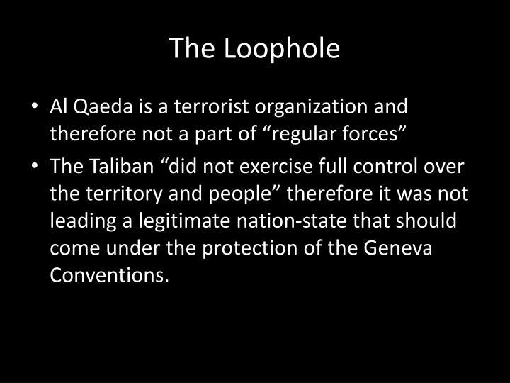 The Loophole