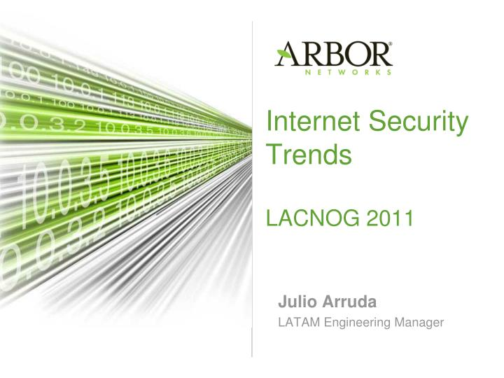 internet security trends lacnog 2011 n.