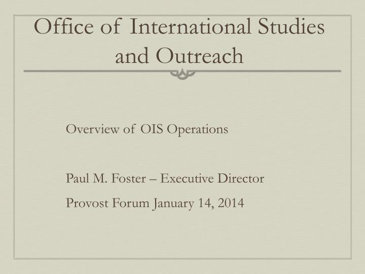 Office of international studies and outreach