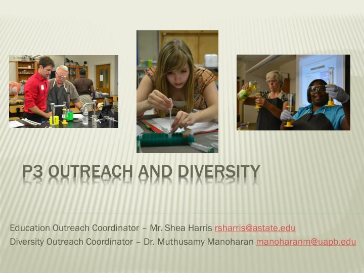p3 outreach and diversity n.