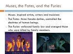 muses the fates and the furies