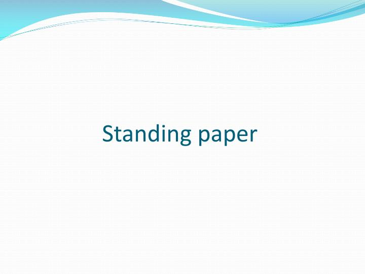 Standing paper