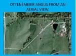 ottensmeier angus from an aerial view