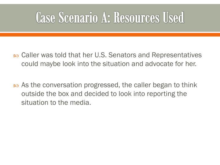 Case Scenario A: Resources Used