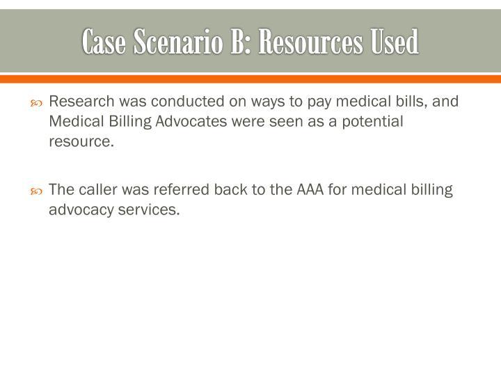 Case Scenario B: Resources Used