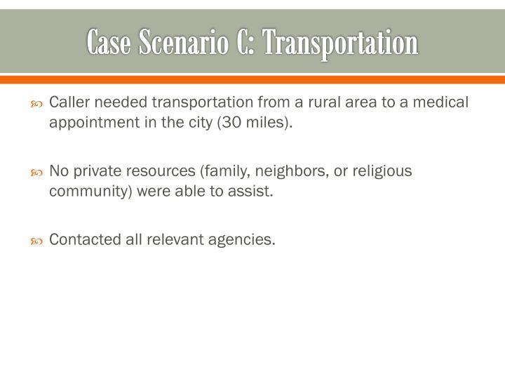 Case Scenario C: Transportation