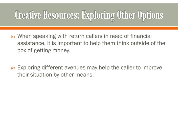 Creative Resources: Exploring Other Options