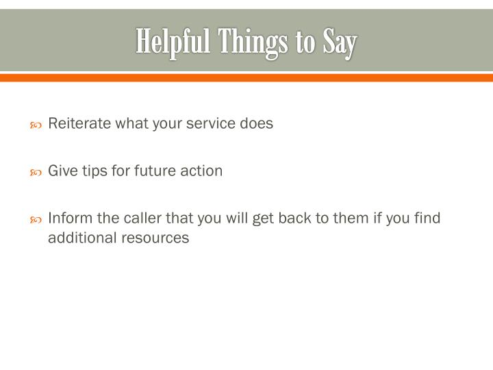 Helpful Things to Say