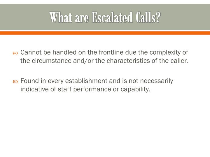 What are Escalated Calls?