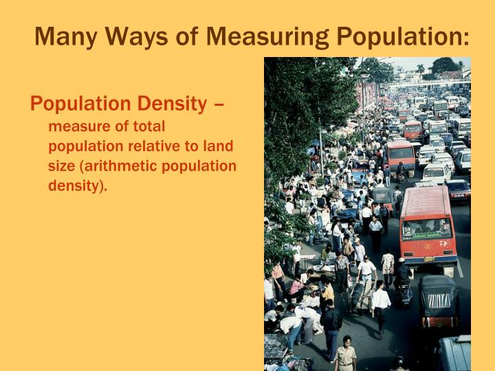 Many ways of measuring population