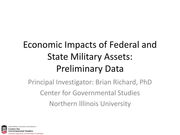 Economic impacts of federal and state military assets preliminary data