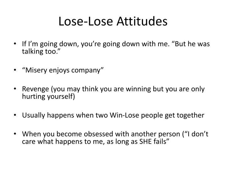 Lose-Lose Attitudes