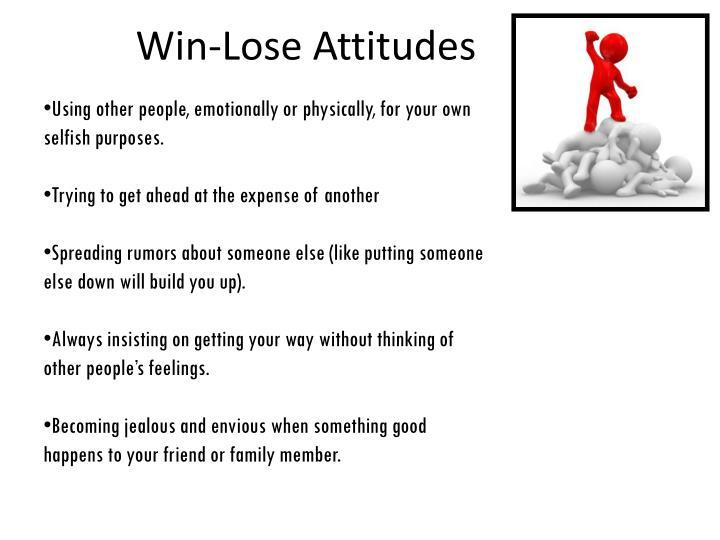 Win-Lose Attitudes
