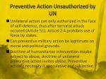 preventive action unsauthorized by un