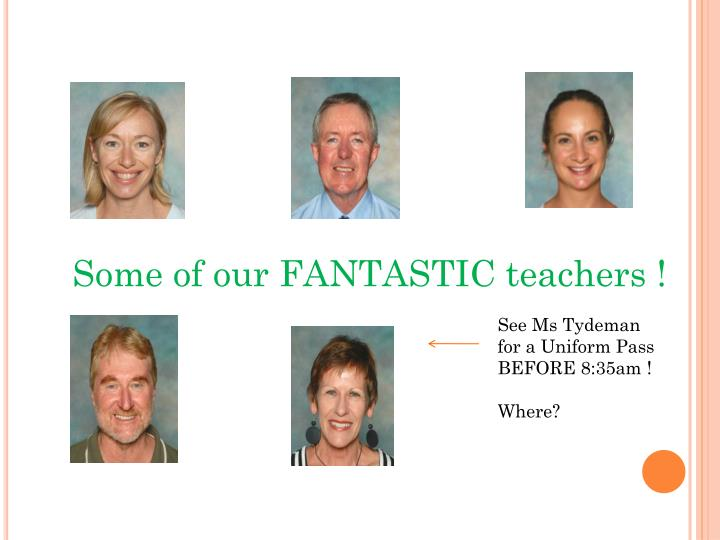 Some of our FANTASTIC teachers !