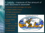 b salinity measure of the amount of salts dissolved in seawater
