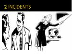 2 incidents