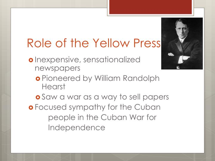 Role of the Yellow Press