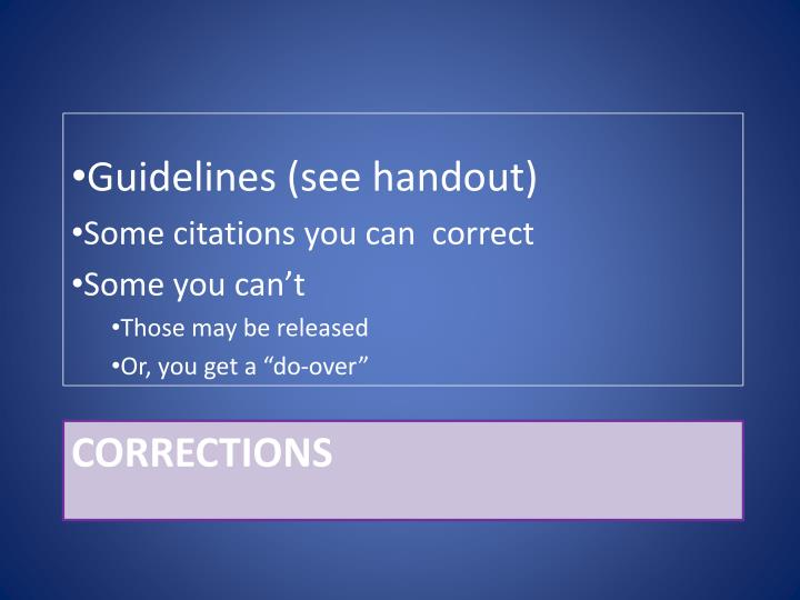 Guidelines (see handout)