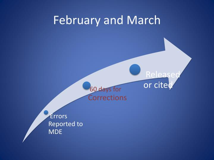 February and March