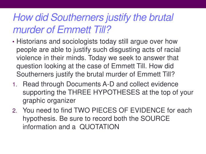 How did Southerners justify the brutal murder of Emmett Till?