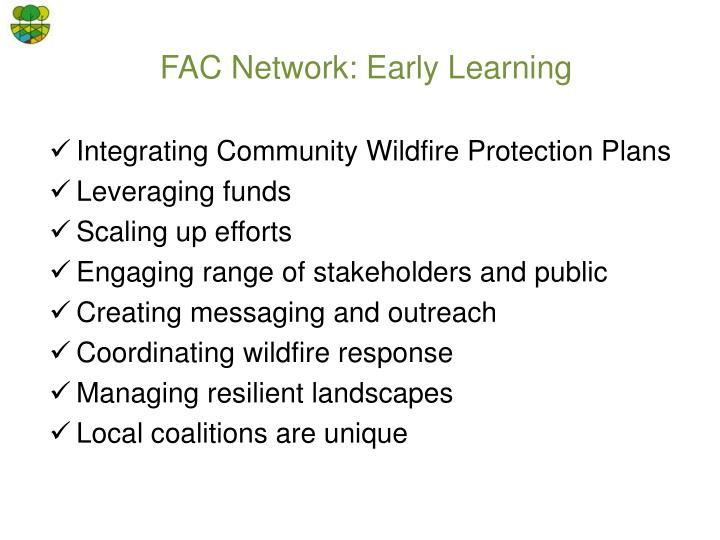 FAC Network: Early Learning