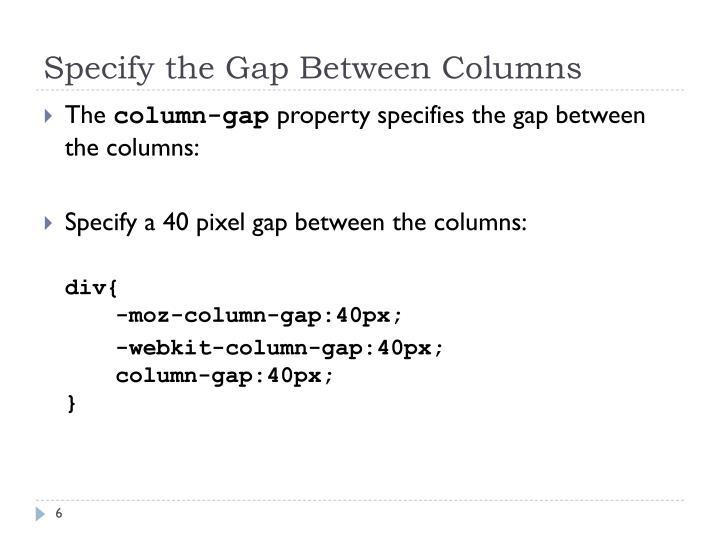 Specify the Gap Between