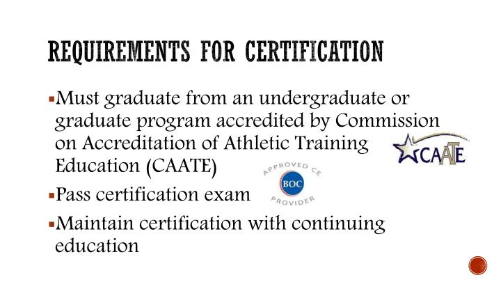Requirements for certification