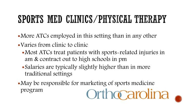 Sports med clinics/physical therapy