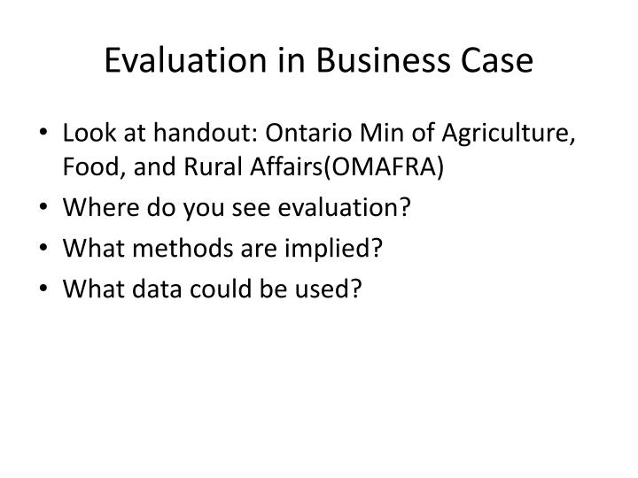Evaluation in Business Case