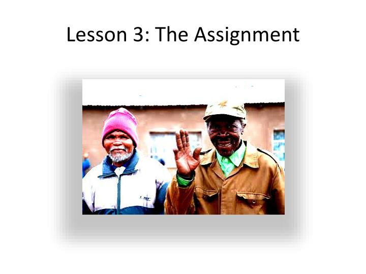 Lesson 3: The Assignment
