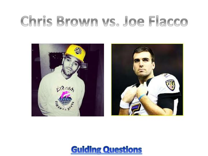 Chris Brown vs. Joe