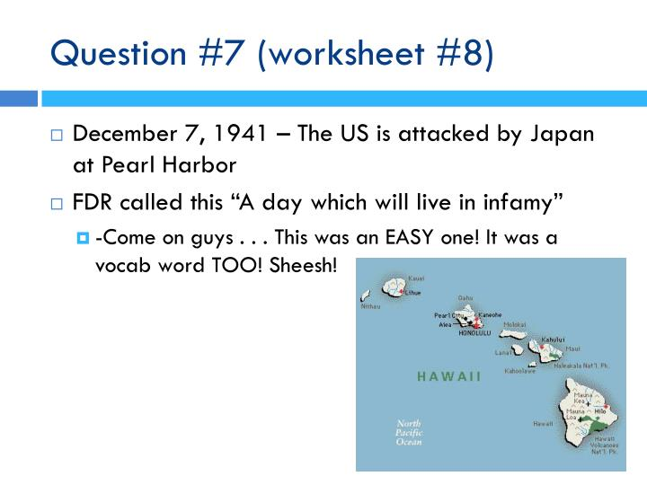 Question #7 (worksheet #8)